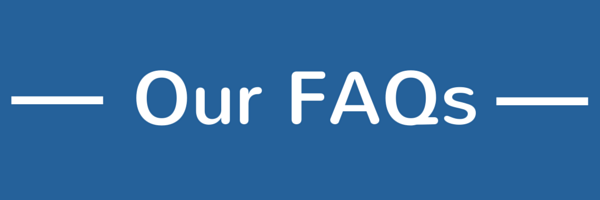 Our FAQs 2